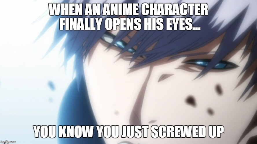 anime Messed memes up